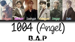 B.A.P (비에이피) - 1004 (Angel) | Han/Rom/Eng | Color Code…
