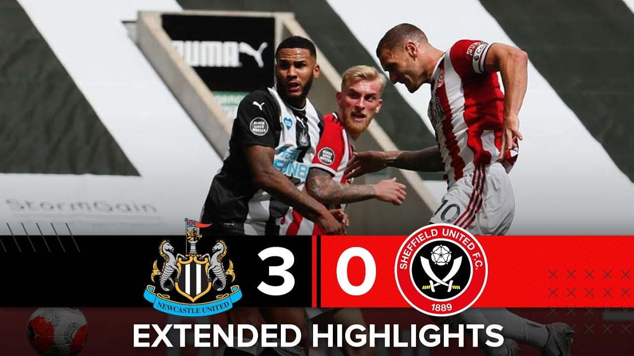 Newcastle United 3-0 Sheffield United   Extended Premier League highlights