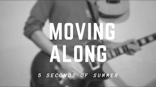 Moving Along (5sos) - Cover
