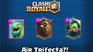 clash royale   air trifecta   best inferno dragon deck