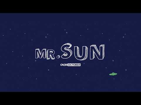 Over October - Mr. Sun (Official Lyric Video)