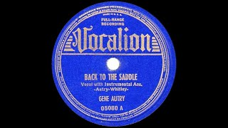 1939 HITS ARCHIVE: Back In The Saddle Again - Gene Autry (his original version)