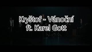 Kryštof - Vánoční ft. Karel Gott TEXT (Lyrics)