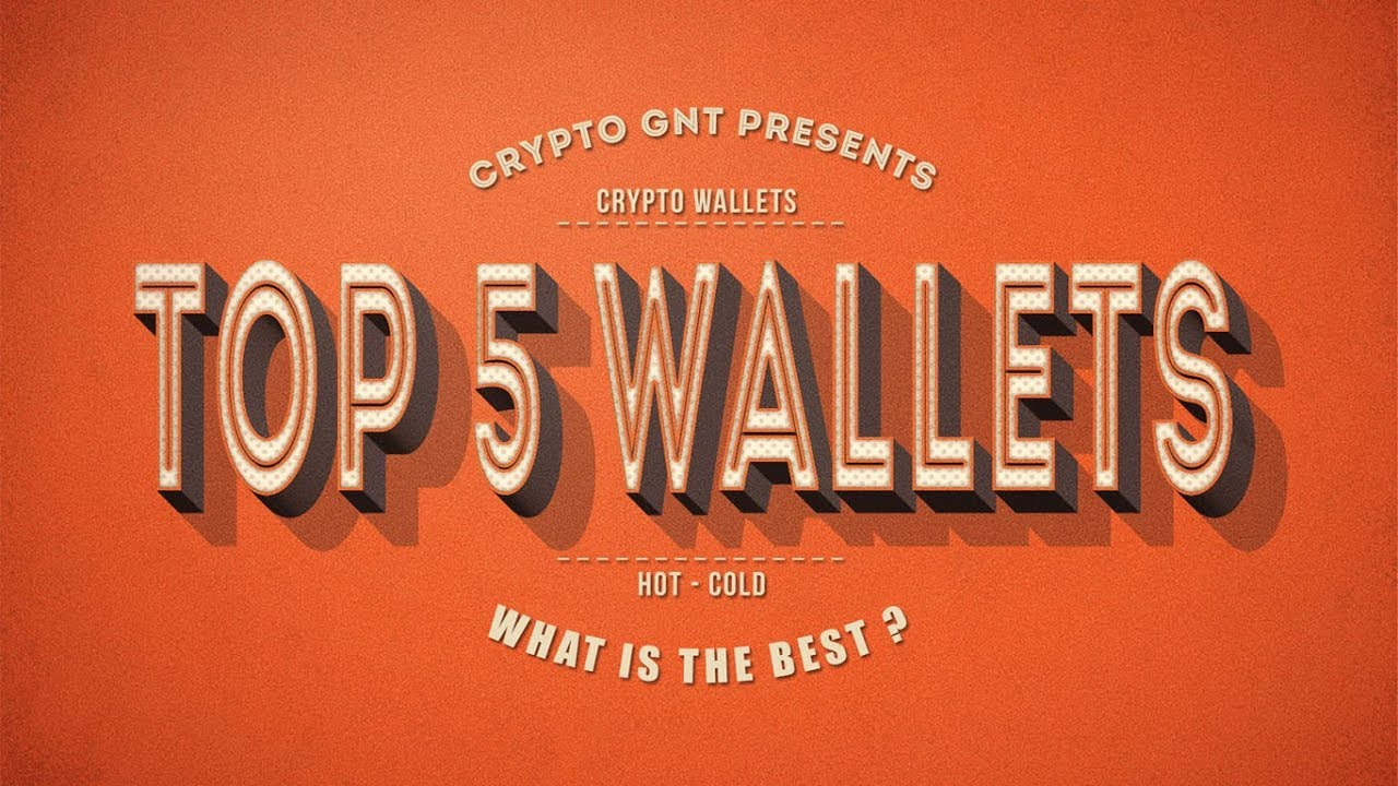 top rated wallets for cryptocurrency