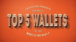 Top 5 Crypto wallets for 2018