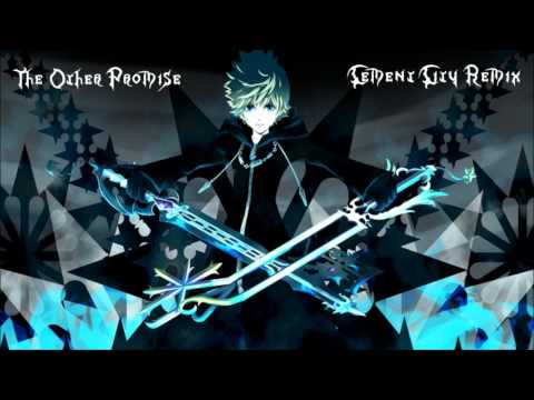 The Other Promise (Cement City Remix) [Roxas' battle theme from