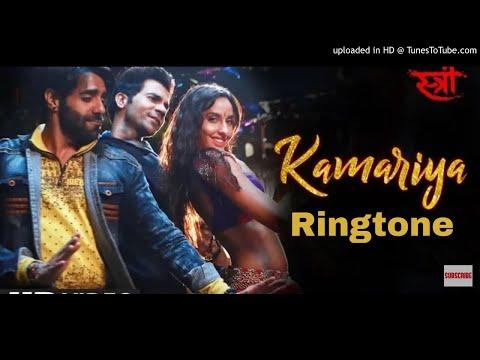 Kamariya Ringtone : STREE | Nora Fatehi | Aastha Gill Ringtone 2018