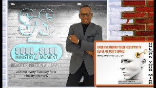 Bishop's Soul2Soul Ministry Moment (Ep.30)