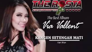 Download lagu Via Vallen Kangen Setengah Mati The Rosta Aini Record MP3