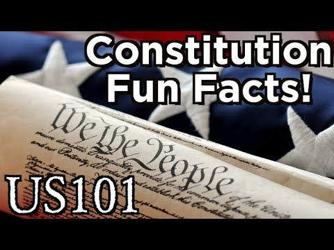 Constitution Fun Facts! - US 101
