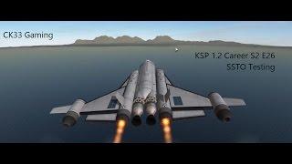 ksp 1 2 career s2 e26 ssto testing