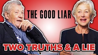 Two Truths And A Lie With Helen Mirren & Ian McKellen // Presented by BuzzFeed Video & The Good Liar