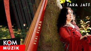Tara Jaff - Ruhi Rewan - Deepest Soul