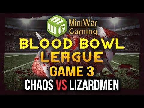Blood Bowl League Game 3 - Chaos vs Lizardmen
