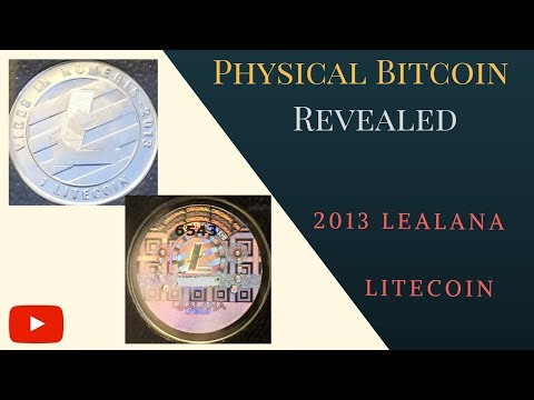 2013 Lealana Litecoin (1 And 25 LTC)   Physical Bitcoin Revealed   RARE!