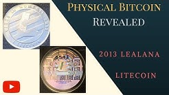 2013 Lealana Litecoin (1 and 25 LTC) | Physical Bitcoin Revealed | RARE!