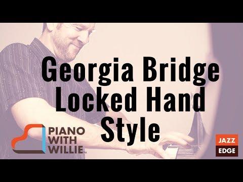 Georgia Bridge - Locked Hand Style Piano Lesson