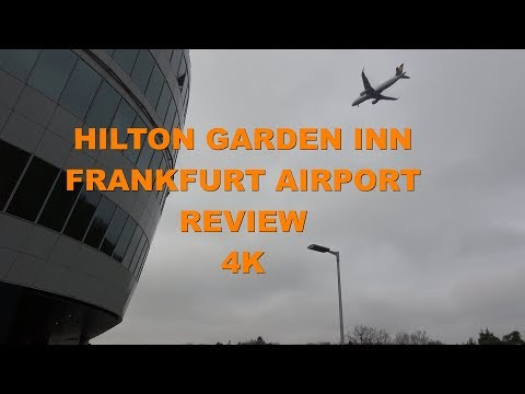 Hilton Garden Inn Frankfurt Airport Review 4K