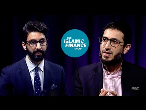 The Islamic Finance Show - Episode 1 'What is Islamic Finance?'
