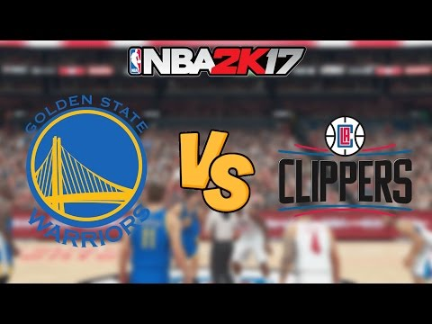 NBA 2K17 - Golden State Warriors vs. Los Angeles Clippers - Full Gameplay
