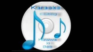 Tujhe na dekhu to chain ( Rang ) Free karaoke with lyrics by Hawwa-