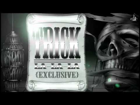 Trick - La La La [2013]