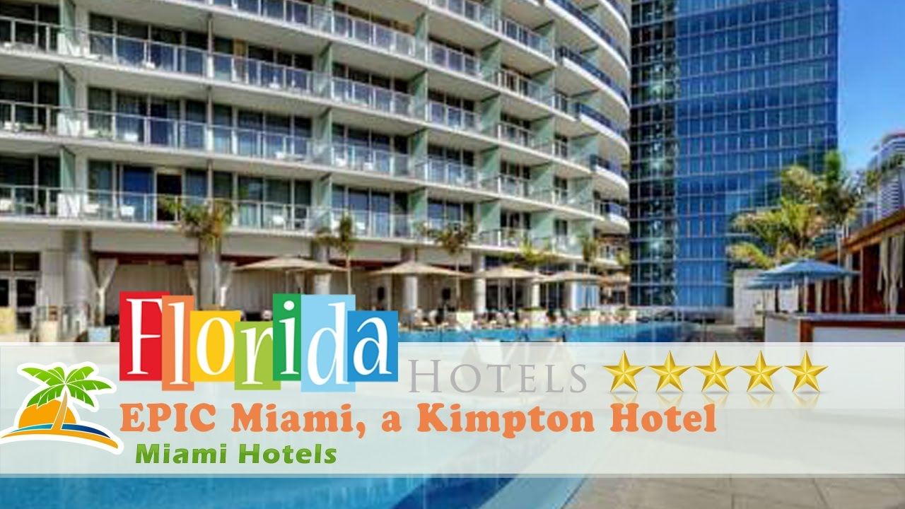Epic Miami A Kimpton Hotel Hotels Florida