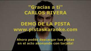 "Carlos Rivera ""Gracias a ti"" DEMO PISTA KARAOKE"