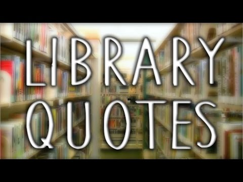Favorite Library Quotes YouTube Mesmerizing Library Quotes