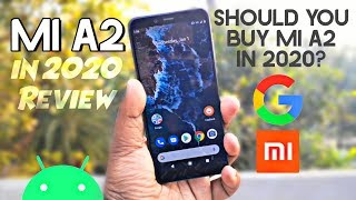Mi A2 (Mi 6X) in 2020 Review | Should You Buy Mi A2 in 2020? Android One