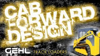 Gehl RT Series Track Loader Cab Forward Design