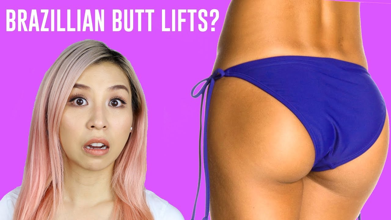 What is a Brazillian Butt Lift?