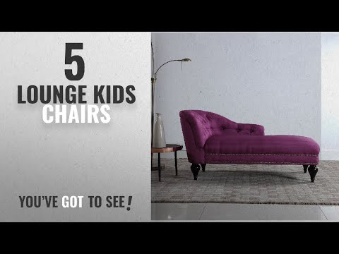 Top 10 Lounge Kids Chairs [2018]: Modern And Elegant Kid's Chaise Lounge For Living Room Or Bedroom