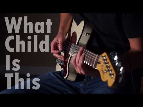 What Child is This - Guitar Instrumental