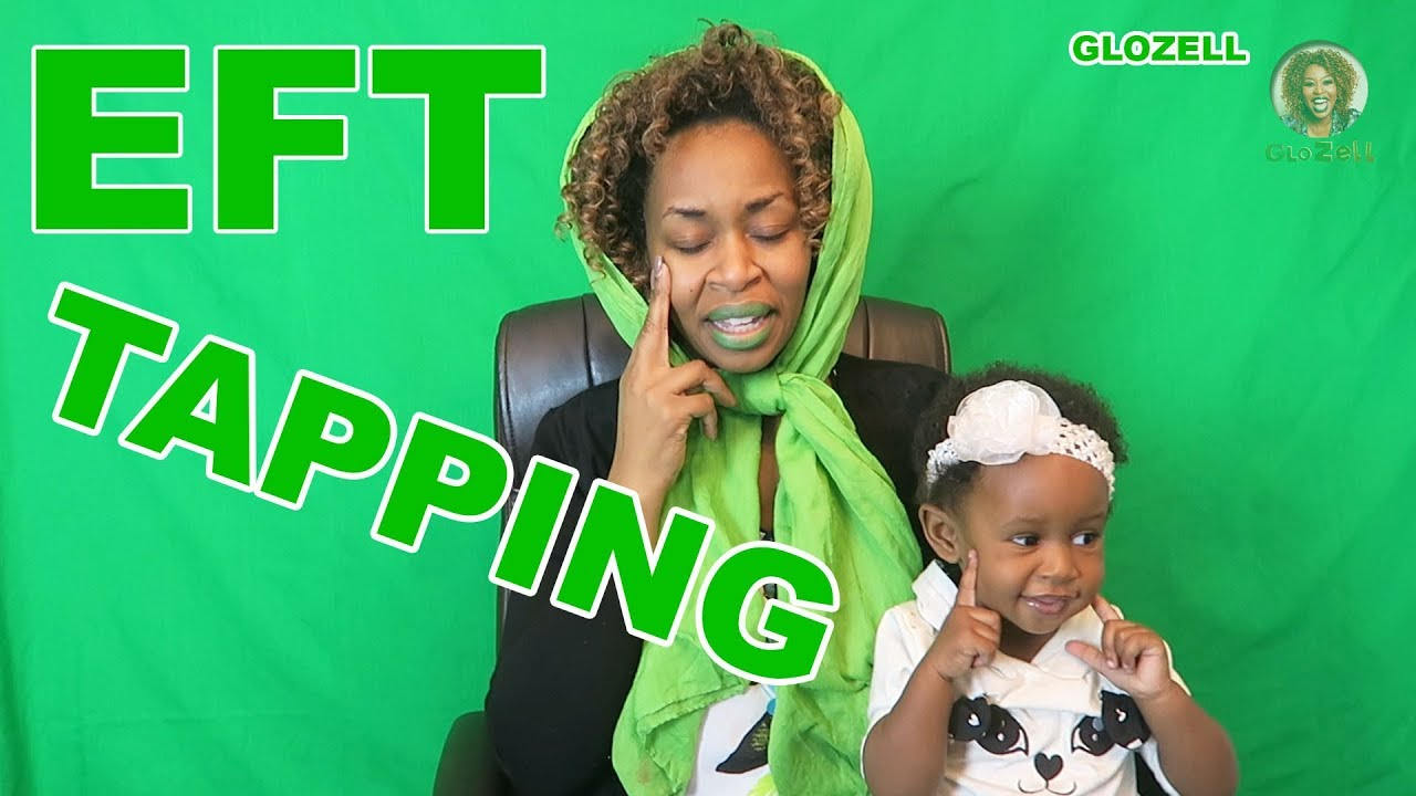 EFT Tapping (Best Solution for Everything!) - GloZell