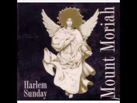 Mount Moriah - Harlem Sunday ( CD Completo )