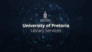The Department of Library Services at the University of Pretoria