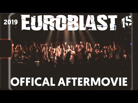 EUROBLAST FESTIVAL 2019 Official Aftermovie