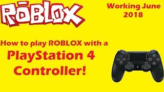How to play ROBLOX with PlayStation 4 controller working June 2018