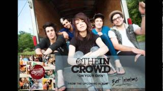 We Are The In Crowd - On Your Own