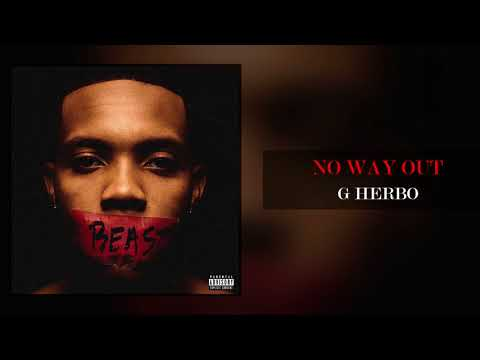 G Herbo - No Way Out (Official Audio)