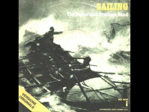 Sutherland Brothers Band -Sailing [Original Version - Stereo] (1972)
