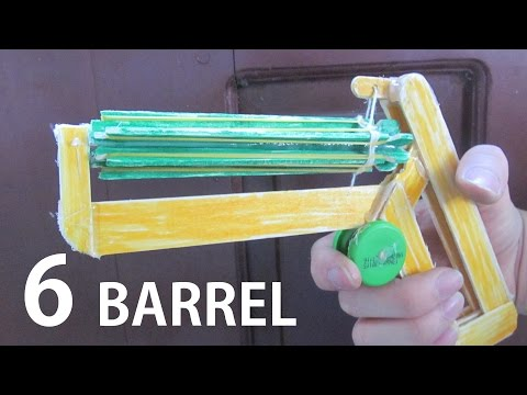 How To Make A Super 6 Barrel Rubber Band Gun Using Popsicle Sticks  - Toy Weapon