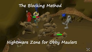 The Blocking Method - Nightmare Zone for Obby Maulers