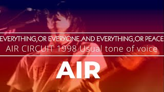 AIR CIRCUIT 1998 Usual tone of voice [LIVE at AKASAKA BLITZ DATE/10...
