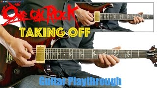ONE OK ROCK - Taking Off (Guitar Playthrough Cover By Guitar Junkie TV) HD