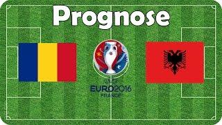 Rumänien vs Albanien 🍟 EM 2016 🍟 Gruppe A 🍟 Fifa Prognose
