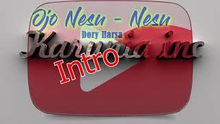 Download lagu Karaoke dan lirik lagu    Ojo Nesu - nesu    Dory Harsa