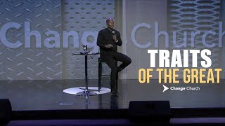 TRAITS OF THE GREAT | Dr. Dharius Daniels