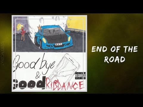Juice Wrld - End of the Road (Lyrics)